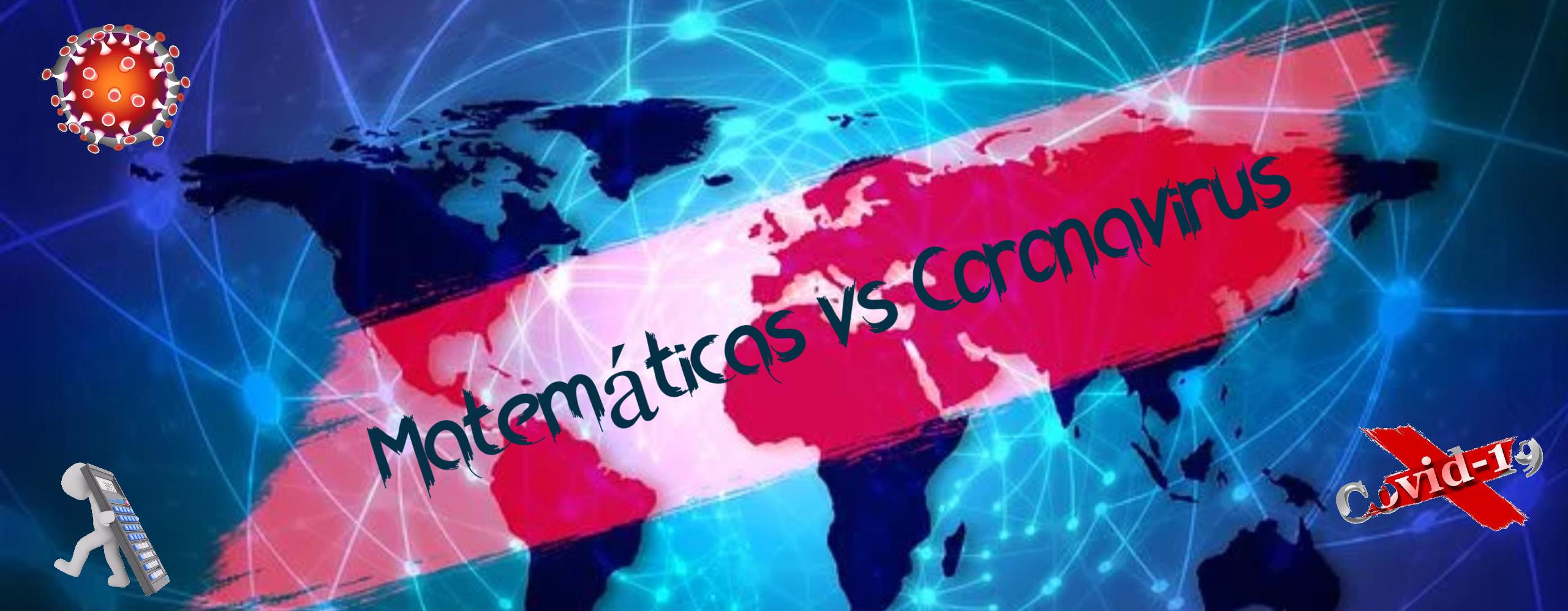 Matemáticas contra el Coronavirus